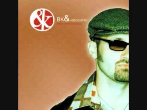 BK and Associates feat John Reuben)- Not that Serious