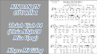 ĐÁP CA : THÁNH VỊNH 84 - XIN BAN ƠN CỨU RỖI 1 (CN2B MV) --  Nhạc Mi Giáng