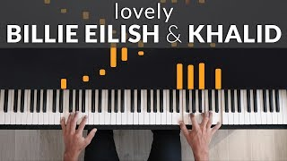Billie Eilish & Khalid - lovely | Tutorial of my Piano Cover