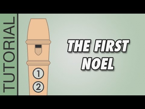 The First Noel - Recorder Notes Tutorial - Easy Christmas Songs
