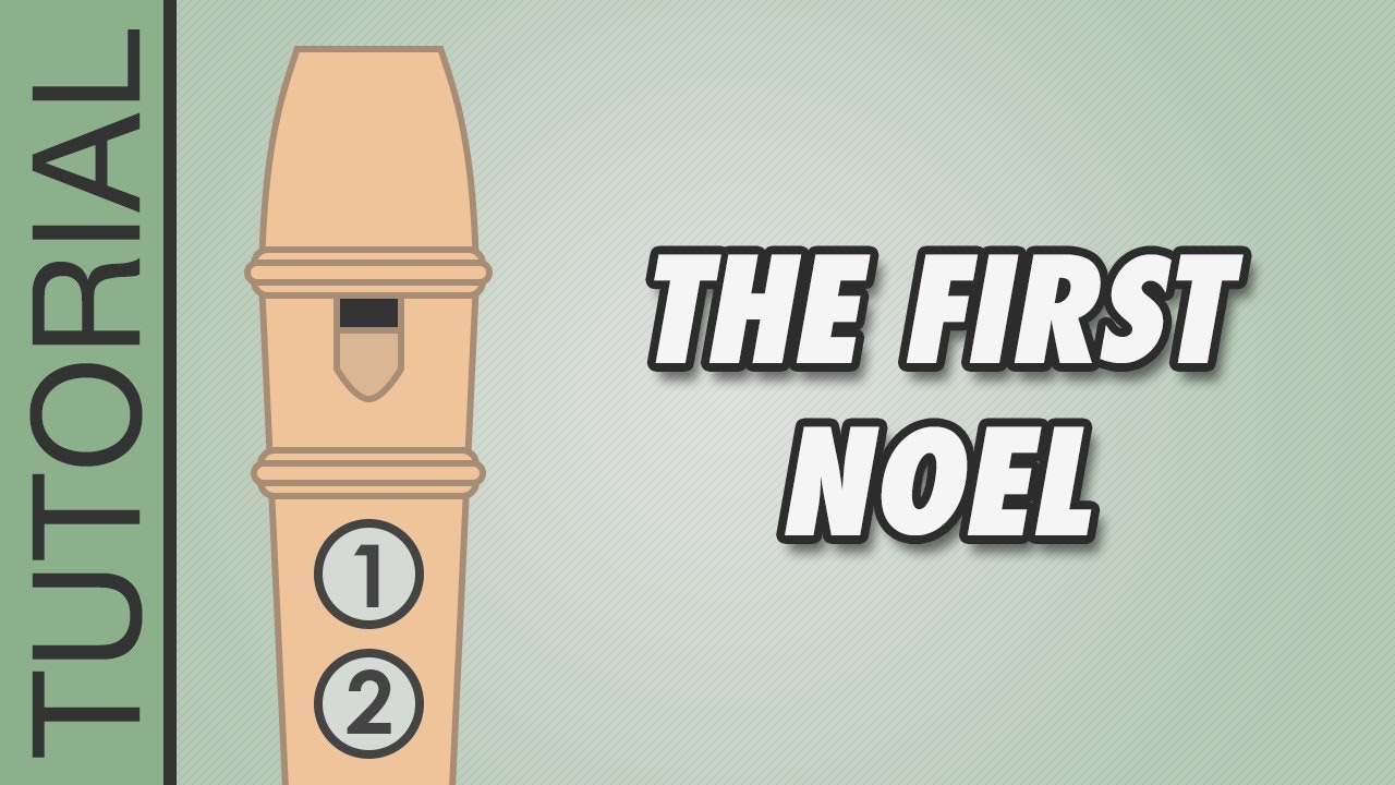 The First Noel - Recorder Notes Tutorial - Easy Christmas Songs ...