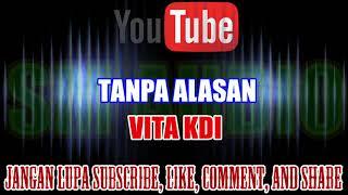 Karaoke House Musik KN7000 Tanpa Vokal   Tanpa Alasan - Vita KDI HD