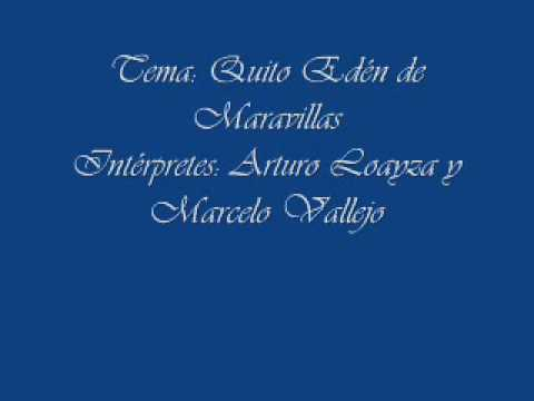 Quito Eden de Maravillas   Arturo Loayza y Marcelo Vallejo