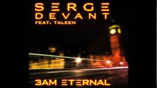 Serge Devant ft. Taleen - 3AM Eternal (Cover Art)