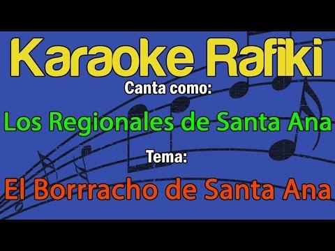 Los Regionales de Santa Ana - El Borrracho de Santa Ana Karaoke Demo