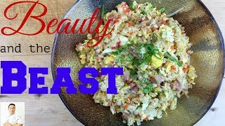 Beauty and the Beast    Best Tasting Fried Rice Ever