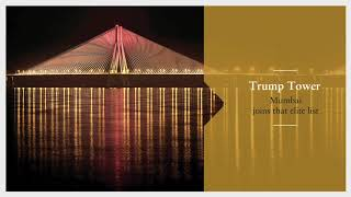 Project video of Lodha Trump Tower