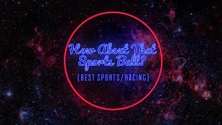 How About That Sports Ball? - Best Sports/Racing of 2017 | COGconnected Game of the Year Awards