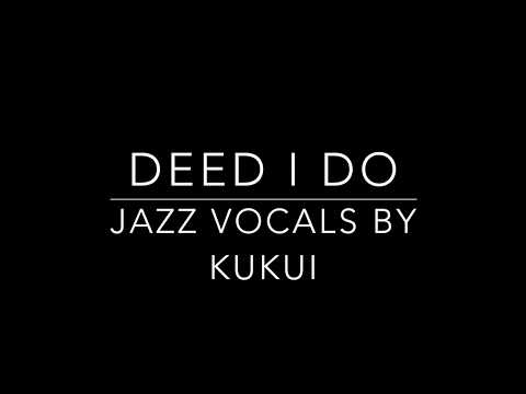 Deed I Do | Love Songs by Kukui | Diana Krall Style | Wedding (live) | kukuigo.com