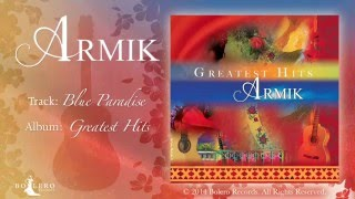 Armik – Blue Paradise (World Fusion, Flamenco, Spanish Guitar) - Official