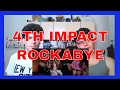 4TH IMPACT singing Rockabye by Clean Bandit video & mp3