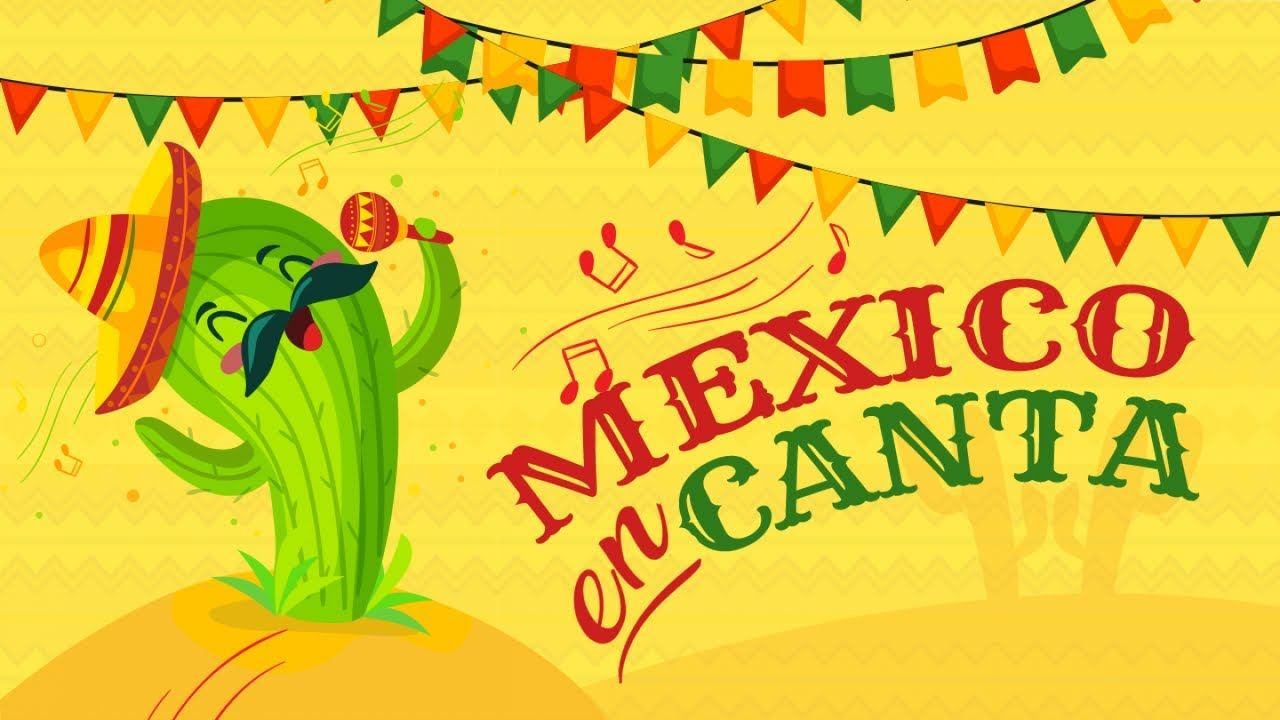 México Encanta La Mejor Música Mexicana Tradicional Youtube
