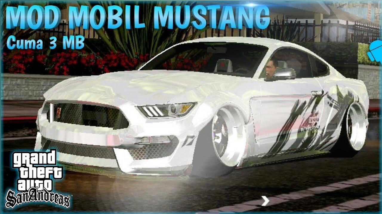 Mod Mobil Mustang Gta Sa Android Mod Keren Gta Sa Android Youtube