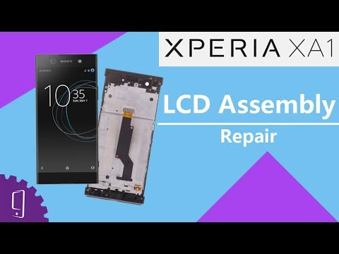 Sony Xperia XA1 LCD Assembly Repair Guide | LCD Screen with Frame Repair Guide