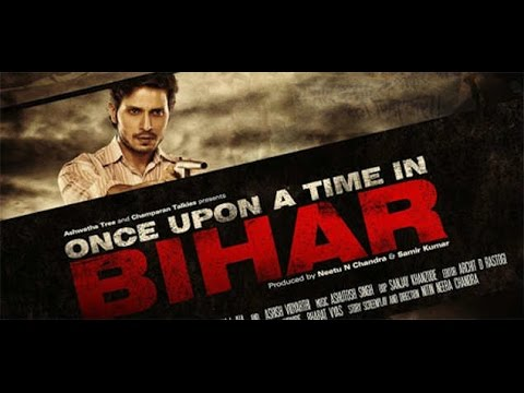 Once Upon A Time In Bihar Movie (2015) -...