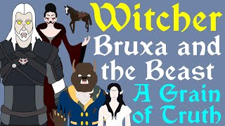 The Witcher: Bruxa and the Beast | A Grain of Truth