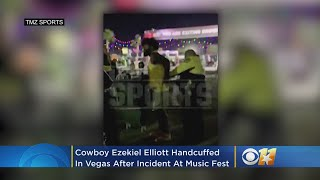 VIDEO: Cowboy Ezekiel Elliott Handcuffed In Vegas After Incident At Music Fest