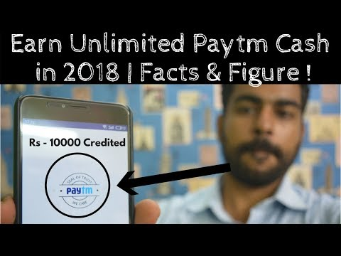 How to Earn Unlimited Paytm Cash in 2018 ? | Earn Money Online | Praveen Dilliwala