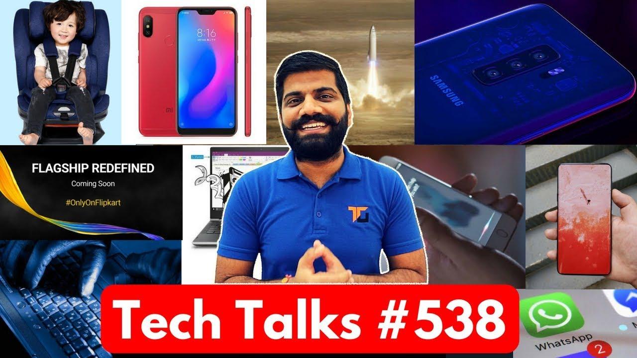 Tech Talks #538 - Redmi 6 Pro, Apple Earphones, Space Travel, Whatsapp Payments, Asus Zenfone 5Z