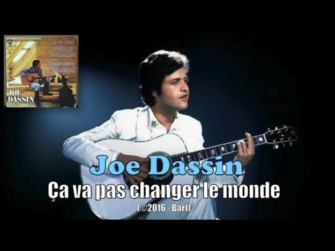 Joe Dassin - Ça va pas changer le monde (Karaoke)