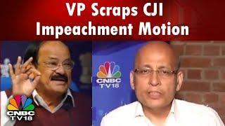 VP Scraps CJI Impeachment Motion, Cong Cries Foul | Big Debate on #ImpeachmentMotion