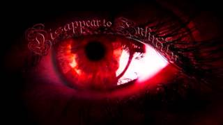 Disappear To Infinity - Behind The Veil Of Vanity