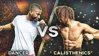CALISTHENICS VS DANCER - STRENGTH WARS WHO WINS? YOU DECIDE