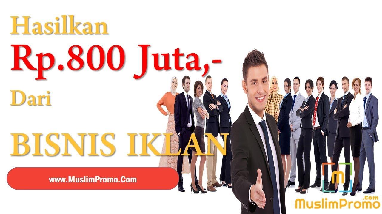 Hasilkan Rp.800 Juta Dari Bisnis Iklan