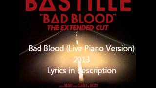 Repeat youtube video Bastille - Bad Blood (Live Piano Version)