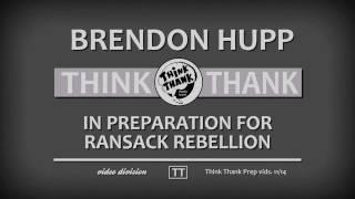 """Brendon Hupp for """"Ransack Rebellion"""""""