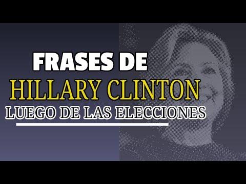 Frases De Hillary Clinton Luego De Derrota Ante Donald Trump En Elecciones Usa 2016