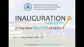 Inauguration Ceremony - South East European University (SEEU) - Official Channel Live Stream thumbnail