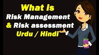 Risk Management & Risk assessment ? Urdu / Hindi