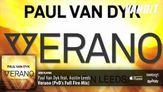 Paul Van Dyk feat Austin Leeds - Verano (PvD Full Fire Remix)