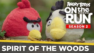 Angry Birds On The Run | Spirit of the Woods - Ep2 S2
