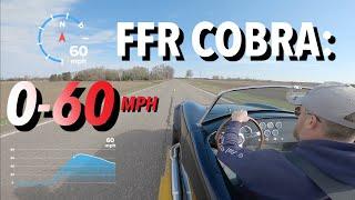 Factory Five Cobra: 0-60MPH