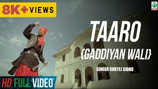 Gurtej Sidhu King Of Folk | Taaro {Gaddiyan Wali} Official Music Video | 2014