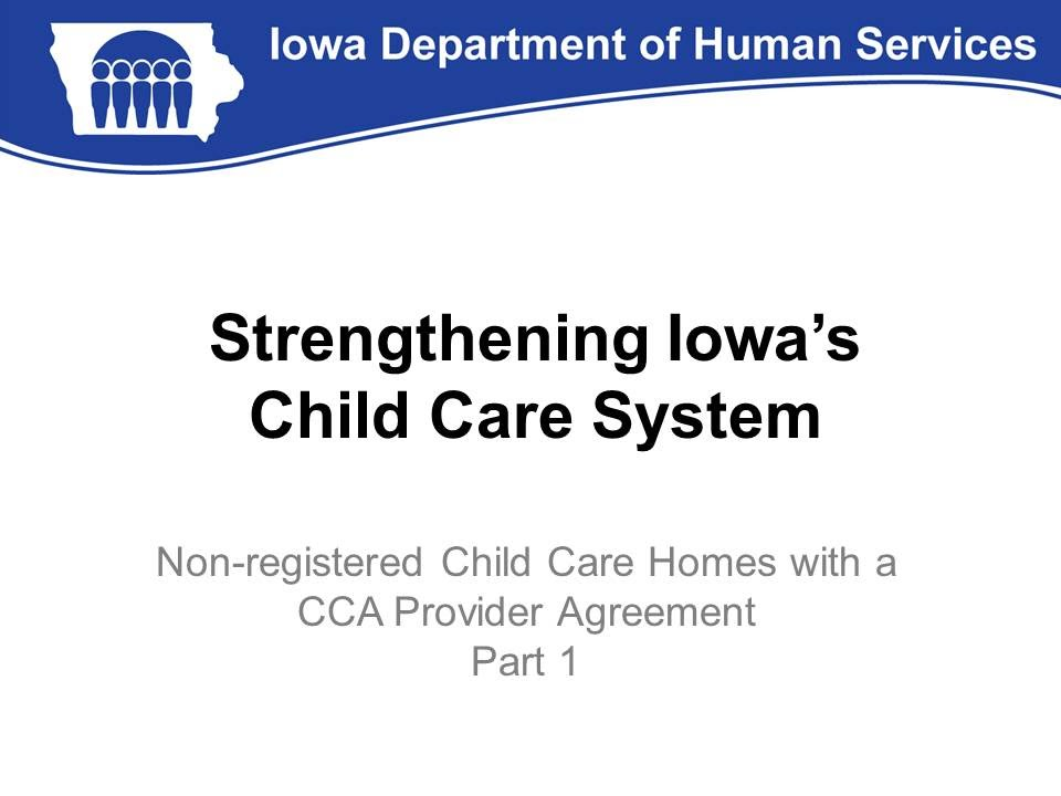 Non Registered Child Care Homes With A Cca Provider Agreement Part