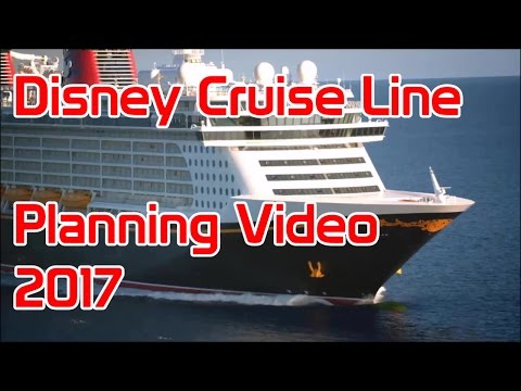 Disney Cruise Line Planning Video 2017 - Fixed