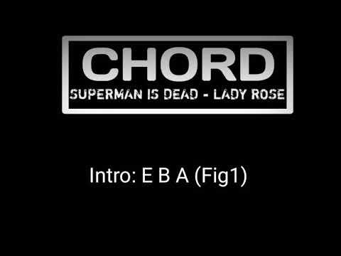 SUPERMAN IS DEAD - LADY ROSE (CHORD TERBARU)