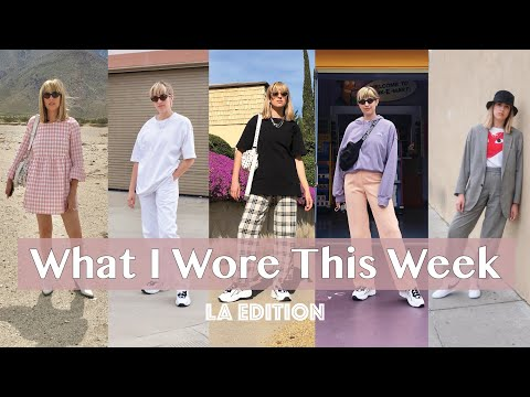 What I Wore This Week | LA Edition