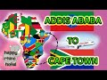 Addis Ababa to Cape Town South Africa on Ethiopian Airlines