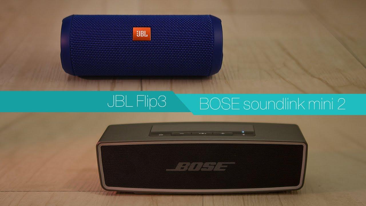 jbl flip3 vs bose soundlink mini 2 review youtube. Black Bedroom Furniture Sets. Home Design Ideas