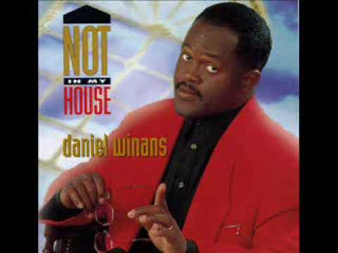 Daniel Winans - Not In My House ( CD Completo )