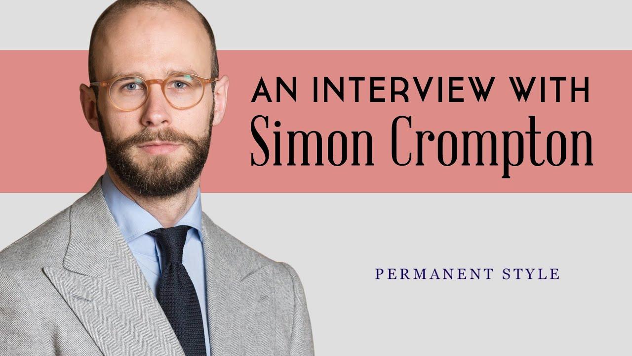42e4b875caae Permanent Style Interview with Simon Crompton — Gentleman's Gazette