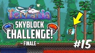 Terraria 1.3 SKYBLOCK CHALLENGE! | Custom Modded Map Challenge! | Part 15 | FINALE!