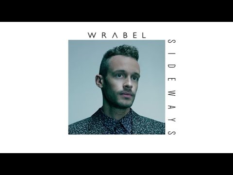 Wrabel - Give It Time (Audio)
