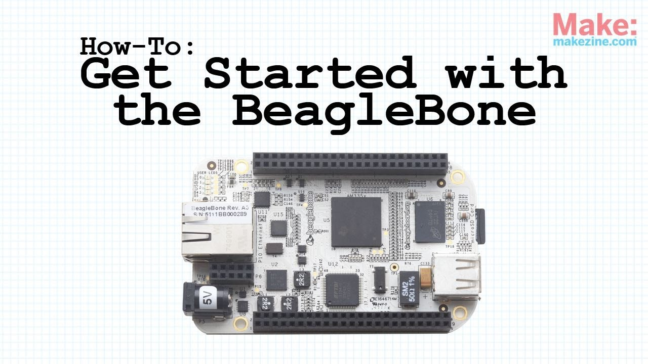 How-To: Get Started with the BeagleBone | Make: