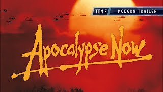 Apocalypse Now - Modern Trailer