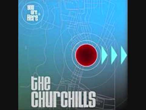 The Churchills - Everybody Gets What They Deserve